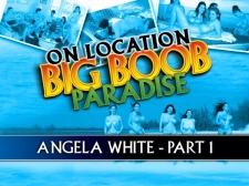 On Location Large Boob Paradise: Angela White Part 1