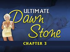 Ultimate Dawn Stone Chapter 3