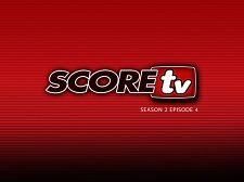 SCOREtv Season TWO Clip 4